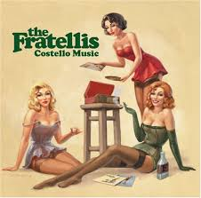 The Fratelli's Costello Music